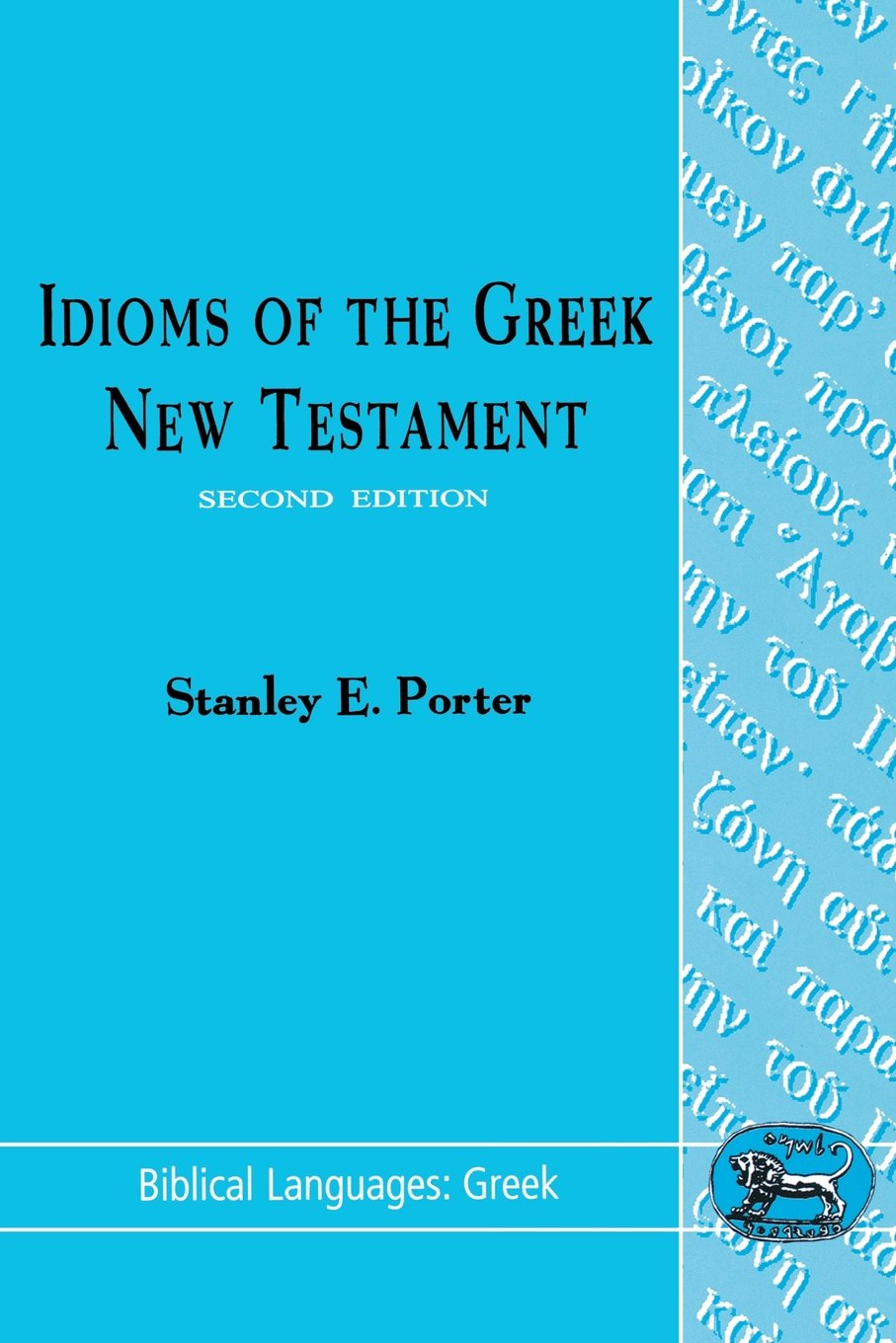 Idioms of the Greek New Testament (Biblical Languages: Greek) by Sheffield Academic Press