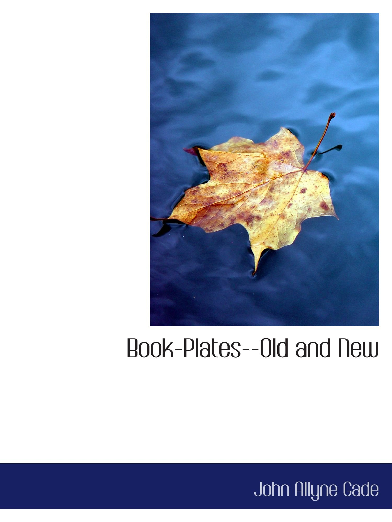 Download Book-Plates--Old and New pdf
