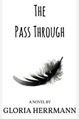 The Pass Through Kindle Edition
