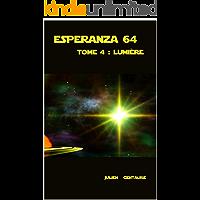 Esperanza 64 Tome 4 : Lumière (French Edition) book cover