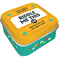 After Dinner Amusements: Riddle Me This: 50 Brainteasers for the Whole Family