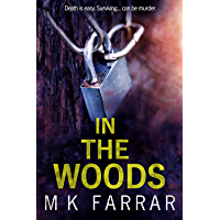 In The Woods: A Psychological Thriller (English Edition)