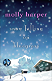 Snow Falling on Bluegrass (Bluegrass Series Book 3)