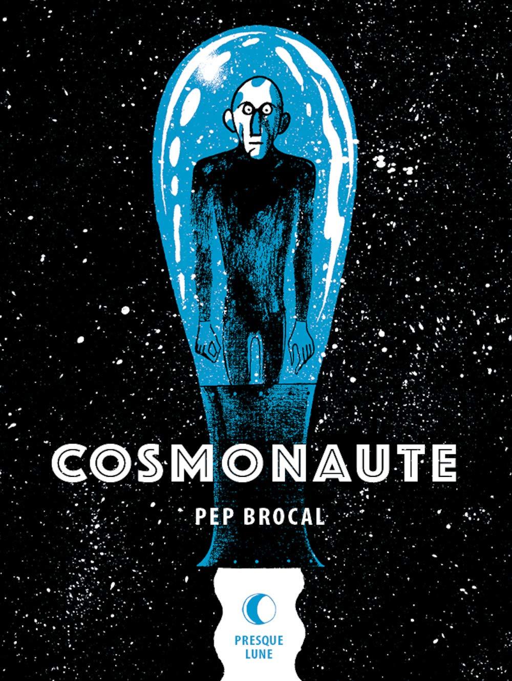 Amazon Fr Cosmonaute Brocal Pep Mitaine Benoit Livres