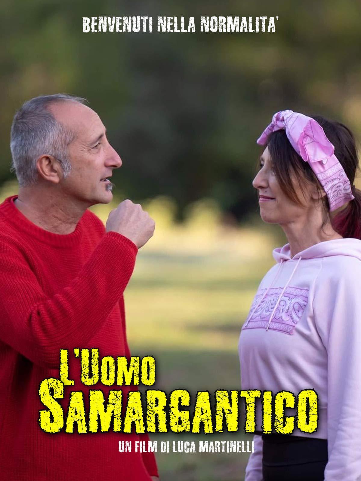 The samargantic man