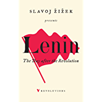 Lenin 2017: Remembering, Repeating, and Working Through (Revolutions)