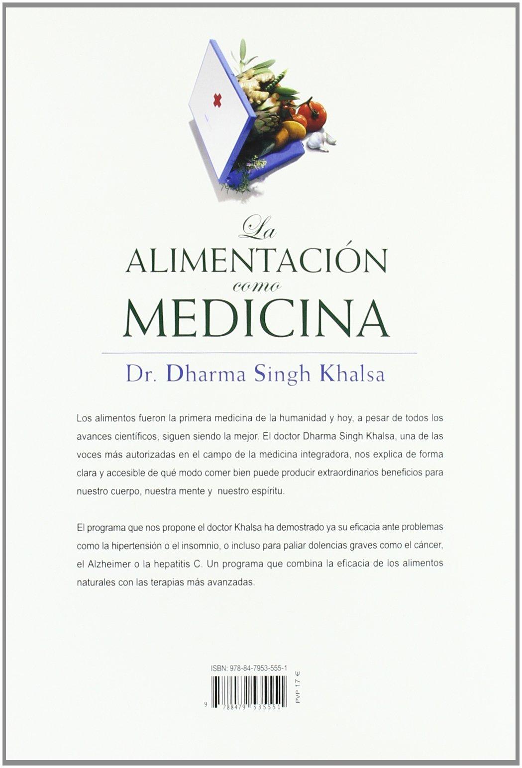 La alimentación como medicina: Más salud y vitalidad gracias ...