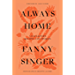 Always Home: A Daughter's Culinary Memoir (English Edition)