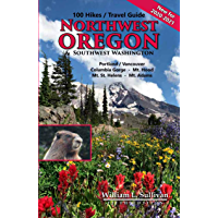 100 Hikes/Travel Guide: Northwest Oregon & Southwest Washington