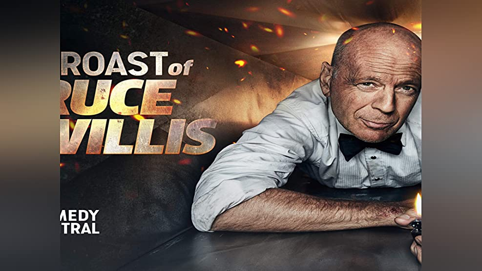 The Comedy Central Roast of Bruce Willis