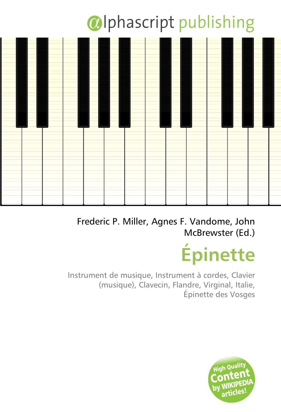 Épinette: Instrument de musique, Instrument à cordes, Clavier ...