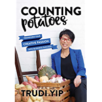 Counting Potatoes: Transform your creative passion into business success