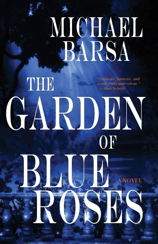 The Garden of Blue Roses: Amazon.es: Barsa, Michael: Libros ...