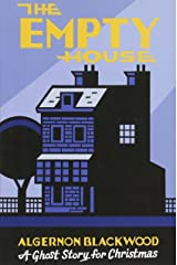 The Empty House: A Ghost Story for Christmas (Seth's Christmas Ghost Stories) Paperback