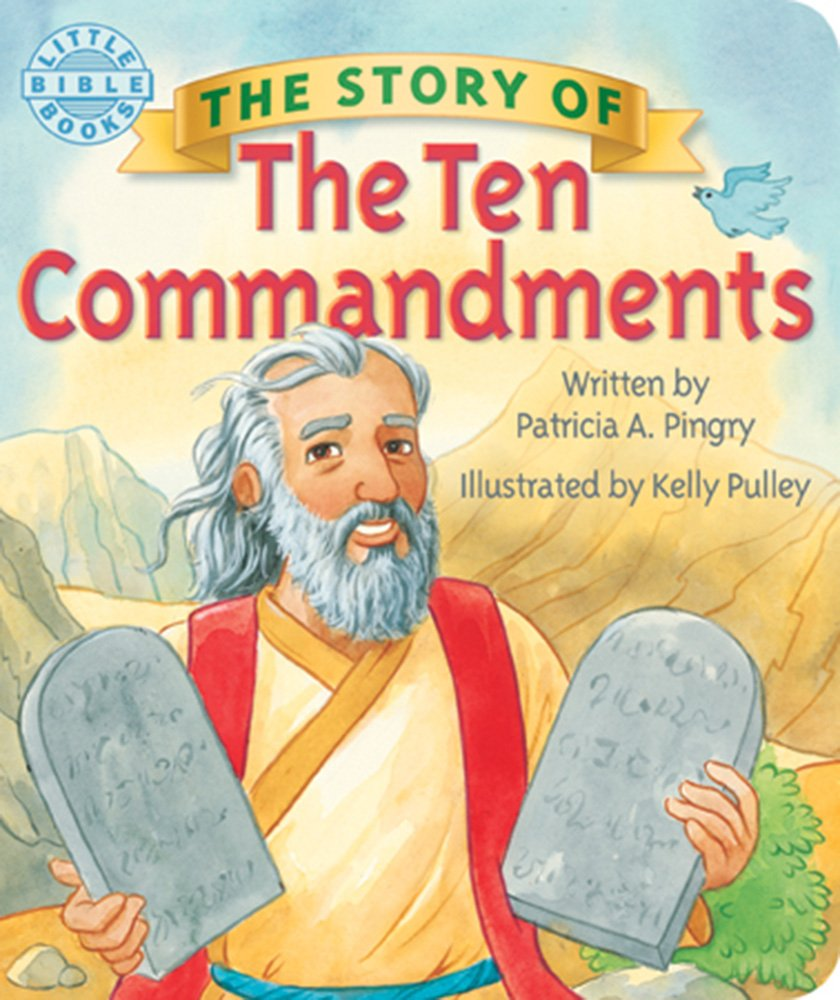 the story of the ten commandments little bible books patricia a