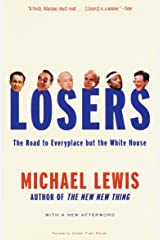 Losers: The Road to Everyplace but the White House Paperback