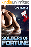 S.O.F. - Soldiers of Fortune: A Romance Books 4 Us World (Volume)