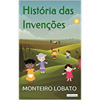 História das Invenções (Sítio do Picapau Amarelo - Vol. 8)