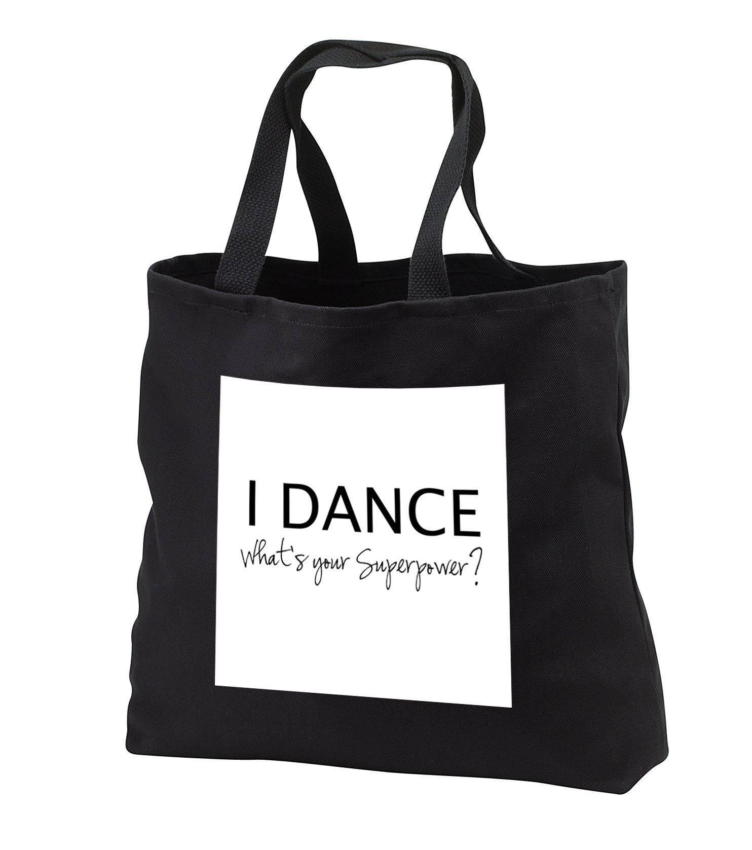 InspirationzStore Typography - I Dance - Whats your Superpower - funny dancing love gift for dancers - Tote Bags - Black Tote Bag JUMBO 20w x 15h x 5d (tb_184941_3)