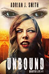 Unbound (Quarter Life Book 1) Kindle Edition