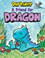A Friend for Dragon: An Acorn Book (Dragon #1): An Acorn Book (1)