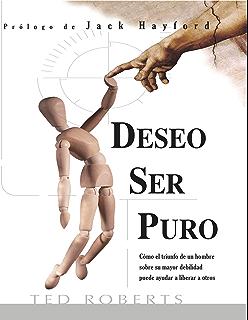 Deseo Ser Puro (Spanish Edition)