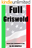 Full Griswold: Stories from a Honeymoon in Italy