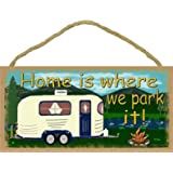 Mountains Home Is Where We Park It Camping Sign Camper Plaque 5x10