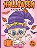 Halloween Coloring Book for kids: Ages 2-4 3-6 Happy Halloween Coloring Book for Toddlers and Preschool | A Fun Children…