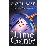 Time Game (Jeannie Loomis Novel Book 5)