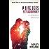 A Life Less Extraordinary (Extraordinary Series Book 2)