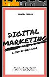 Digital Marketing: A Step-By-Step Guide