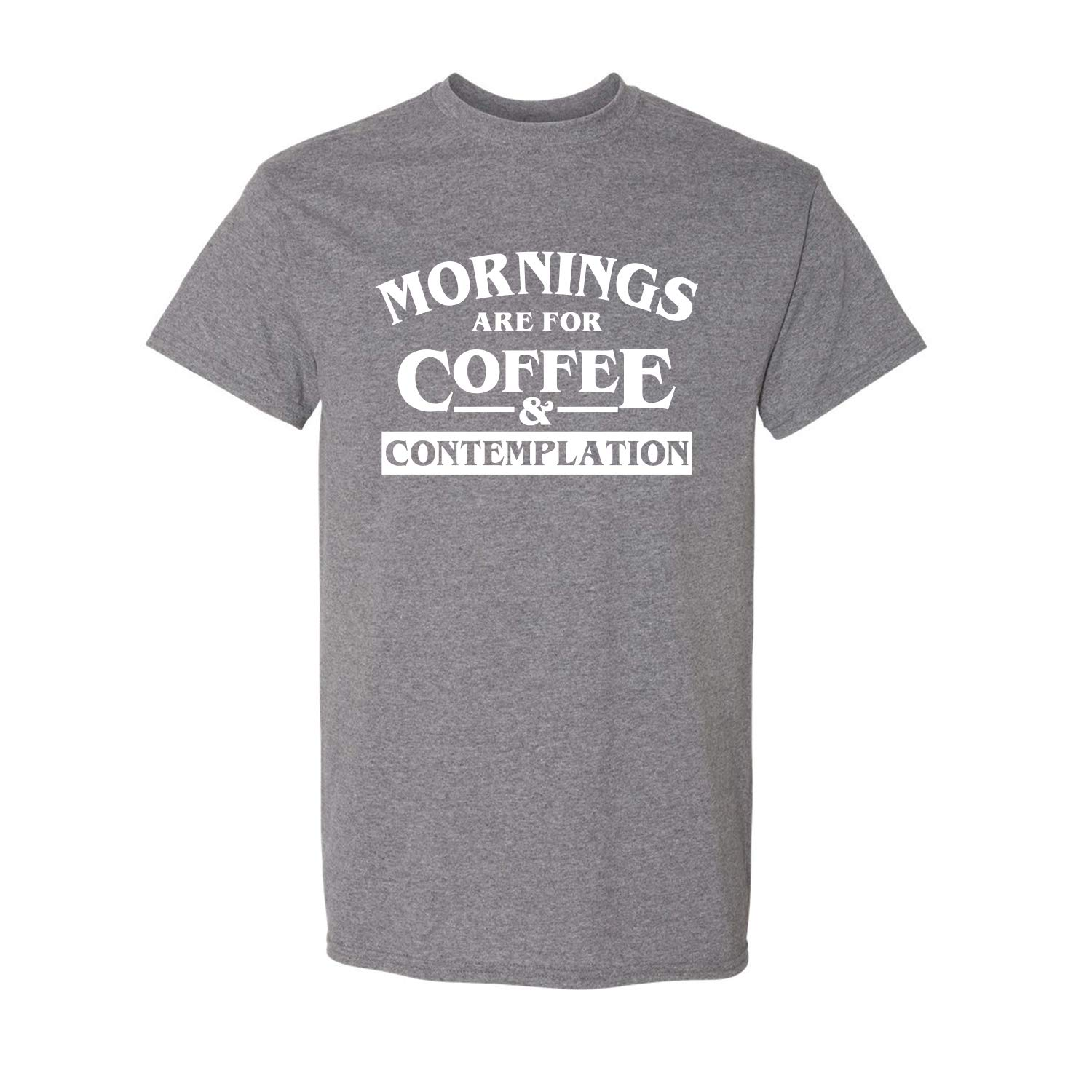 Mornings Are For Coffee Adult Short Sleeve Short Sleeve T Shirts