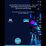 IIA Certified Internal Auditor – Internal Audit Basics (Part 1) Exam Practice Question and Dumps : EXAM PRACTICE…