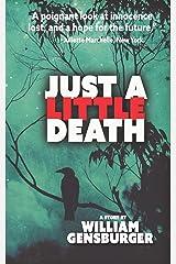 Just A Little Death Paperback
