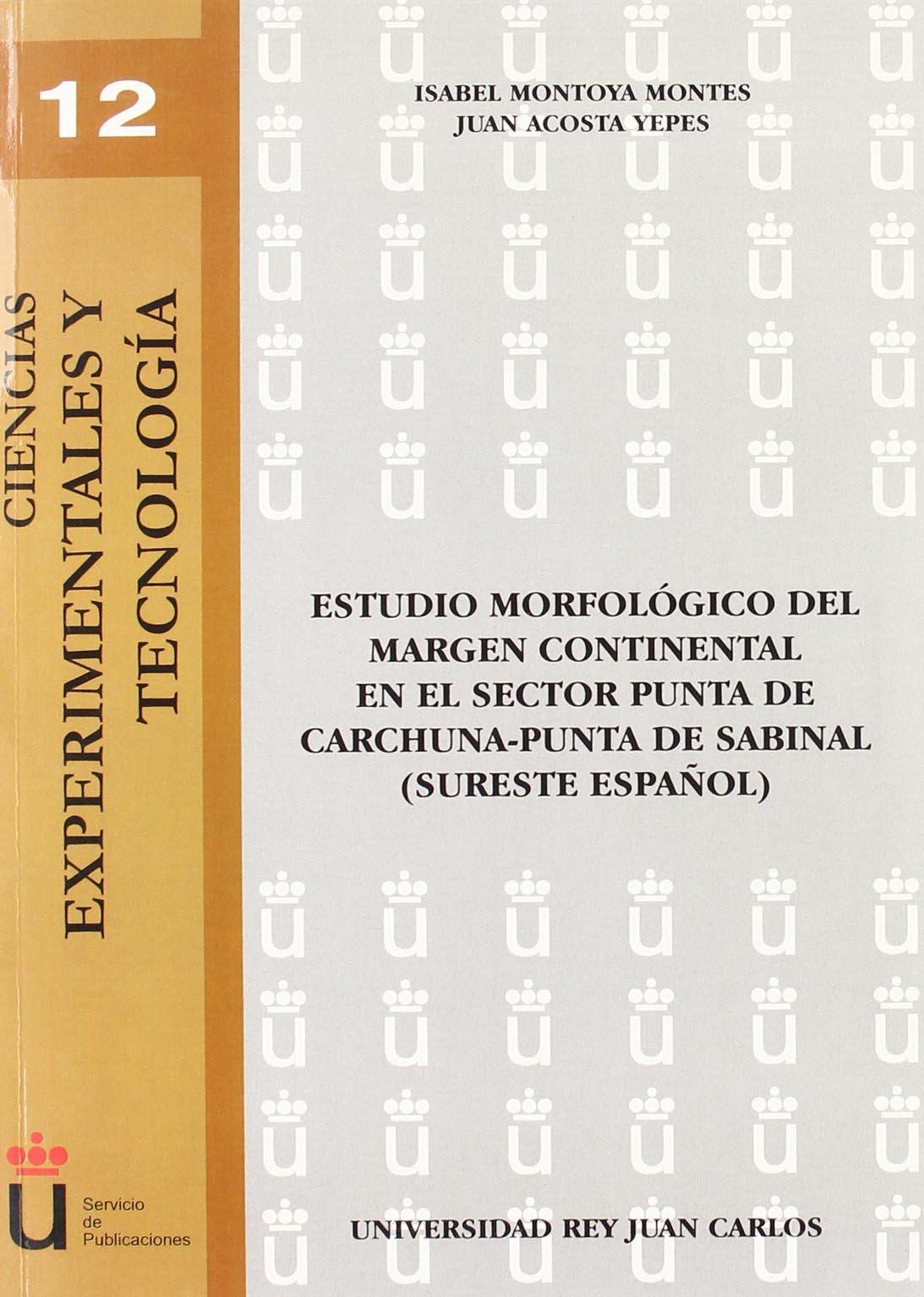 Estudio Morfológico Del Margen Continental En El S (Spanish Edition)