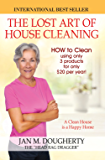 The Lost Art of House Cleaning: House Cleaning