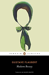 Madame Bovary / Madame Bovary (Penguin Clasicos) (Spanish Edition)