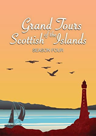 Grand Tours of the Scottish Islands (Series 4)