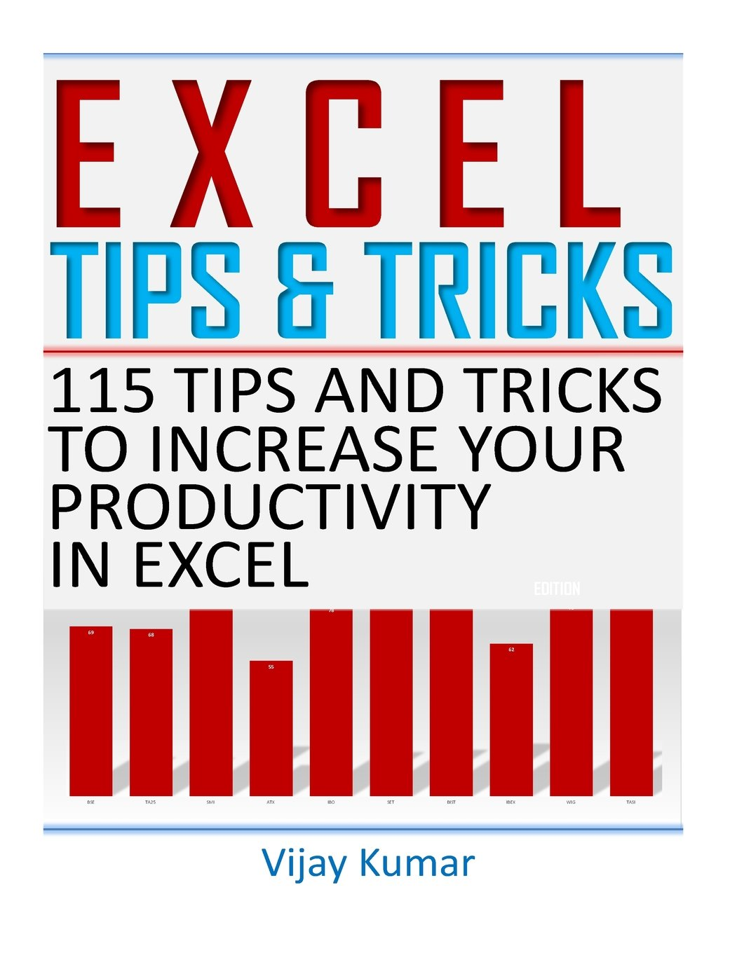 Excel Tips and Tricks: 115 Tips and Tricks to increase your productivity in Excel ebook