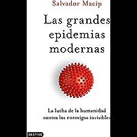 Las grandes epidemias modernas: La lucha de la humanidad contra los enemigos invisibles