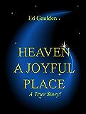 HEAVEN: A Joyful Place
