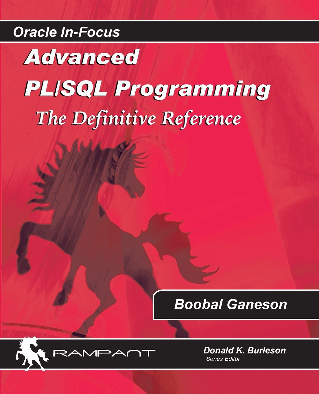 Advanced PLSQL Programming: The Definitive Reference (Oracle In Focus) (Volume 53) ebook