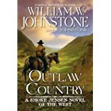 Outlaw Country (A Smoke Jensen Novel of the West)