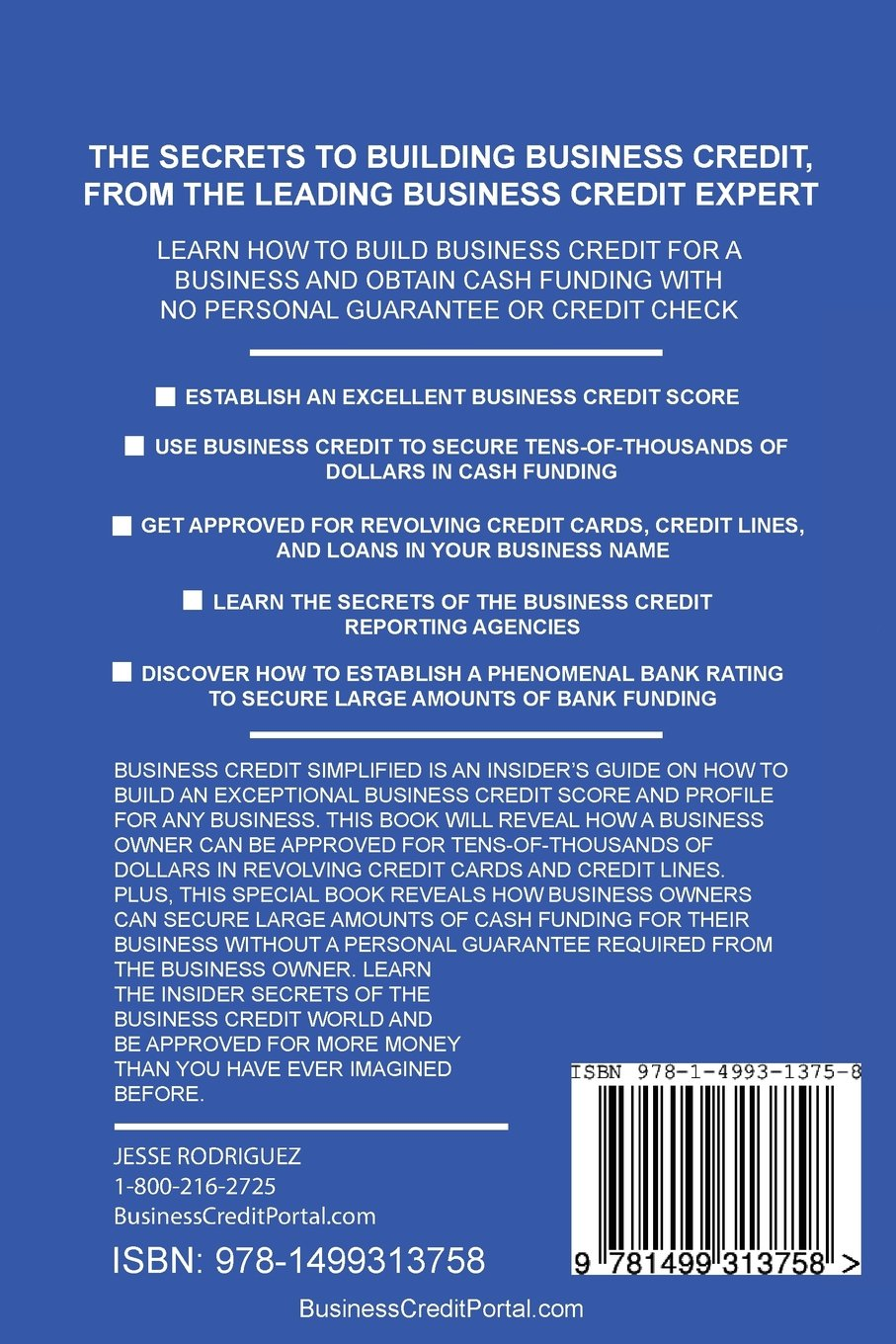 Business credit simplified how to build credit and get funding with business credit simplified how to build credit and get funding with no personal guarantee jesse g rodriguez 9781499313758 amazon books reheart