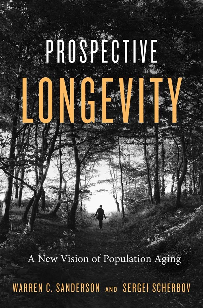 Prospective Longevity  A New Vision Of Population Aging
