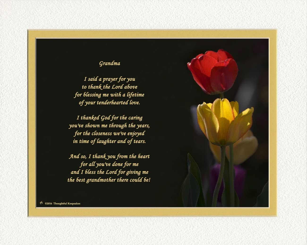 Grandma Gift with Thank You Prayer for Best Grandmother Poem 8x10 Double Matted Special Grandmother Gift for Christmas Red /& Yellow Tulips Photo Birthday Gift for Nana