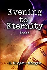 Evening to Eternity (Midnight to Morning Series) Paperback