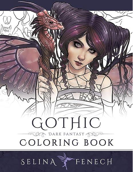 - Gothic - Dark Fantasy Coloring Book (Fantasy Coloring By Selina) (Volume  6): Fenech, Selina: 9780994355461: Amazon.com: Books