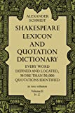 Shakespeare Lexicon and Quotation Dictionary (Volume II, N-Z)